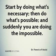 Francis of Assisi - Start With Necessary